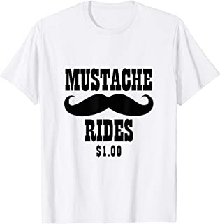 Mustache Rides Funny T-Shirt