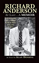 Richard Anderson: At Last... A Memoir from the Golden Years of M-G-M to the Six Million Dollar Man to Today (hardback)