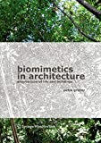 Biomimetics in Architecture: Architecture of Life and Buildings - Petra Gruber