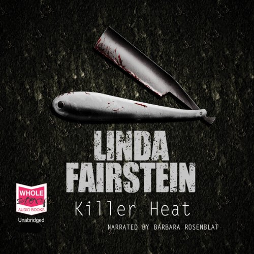 Killer Heat                   By:                                                                                                                                 Linda Fairstein                               Narrated by:                                                                                                                                 Barbara Rosenblat                      Length: 11 hrs and 26 mins     13 ratings     Overall 3.8