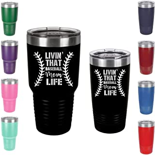 Livin` That Baseball Mom Life - Engraved Tumbler Wine Mug Cup Unique Funny Birthday Gift Graduation Gifts for Men or Women Baseball Base ball Softball shirt (20 Ring, Black