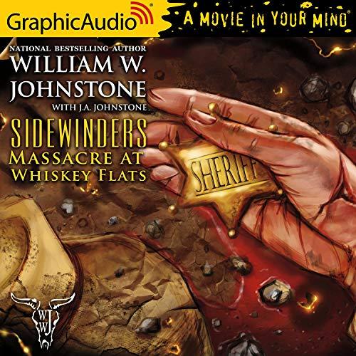 Massacre at Whiskey Flats [Dramatized Adaptation] Titelbild