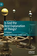 Is God the Best Explanation of Things?: A Dialogue