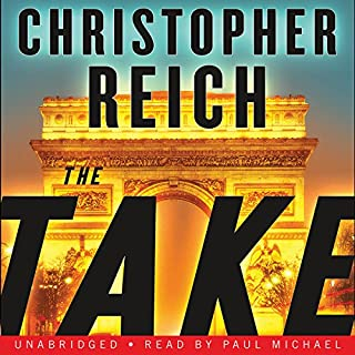 The Take                   By:                                                                                                                                 Christopher Reich                               Narrated by:                                                                                                                                 Paul Michael                      Length: 11 hrs and 56 mins     435 ratings     Overall 4.3
