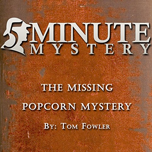 5 Minute Mystery - The Missing Popcorn Mystery audiobook cover art
