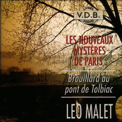 Brouillard au pont de Tolbiac (Les nouveaux mystères de Paris 9) audiobook cover art