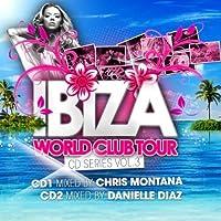 Ibiza World Club Tour Cd Series Vol.3
