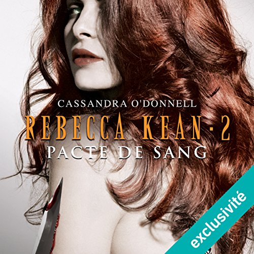 Pacte de sang (Rebecca Kean 2) audiobook cover art