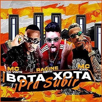 Bota Xota pra Subir (feat. MC L da Vinte & Mc Kaio) (Brega Funk)