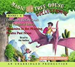 Magic Tree House Collection Volume 1: Books 1-4: #1 Dinosaurs Before Dark; #2 The Knight at Dawn; #3 Mummies in the Mornin...