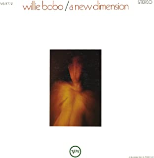 willie bobo a new dimension