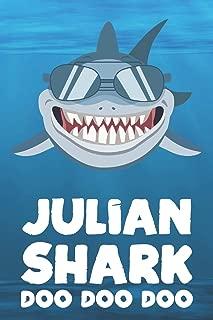 Julian - Shark Doo Doo Doo: Blank Ruled Personalized & Customized Name Shark Notebook Journal for Boys & Men. Funny Sharks Desk Accessories Item for ... Supplies, Birthday & Christmas Gift Men.