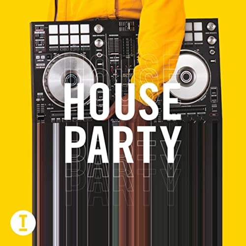 Toolroom House Party