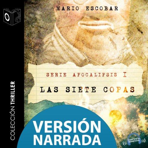 Apocalipsis I - Las siete copas - NARRADO (Spanish Edition) audiobook cover art