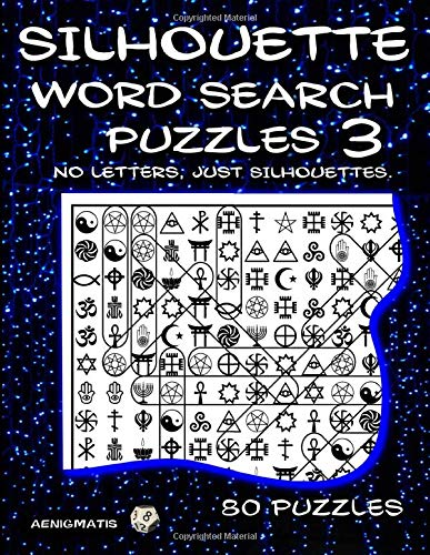 Silhouette Word Search Puzzles 3: No Letters, Just Silhouettes.