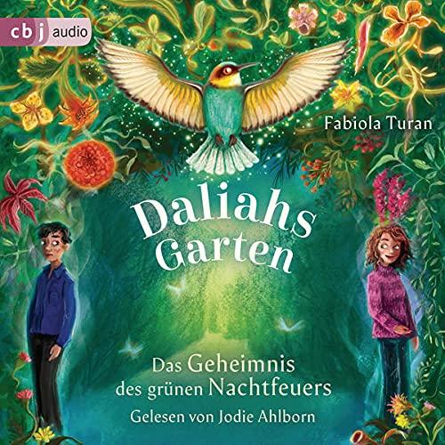 『Daliahs Garten - Das Geheimnis des grünen Nachtfeuers』のカバーアート