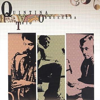 Quintina Trio Orchestra
