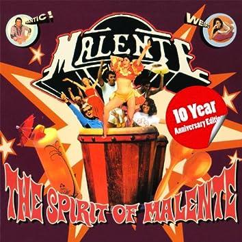 The Spirit Of Malente (10 Year Anniversary Edition)