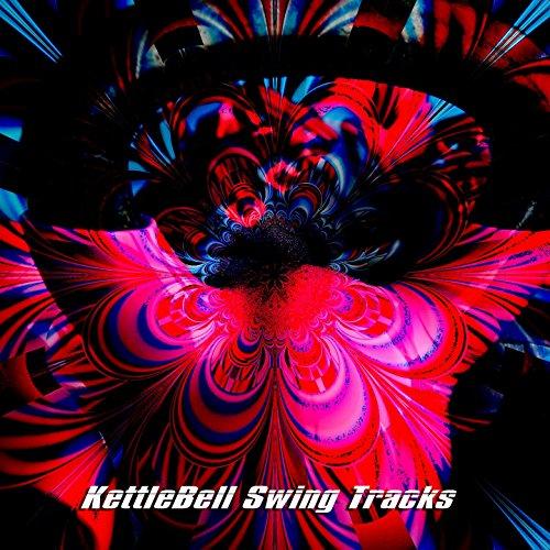 Kettlebell Swing Tracks