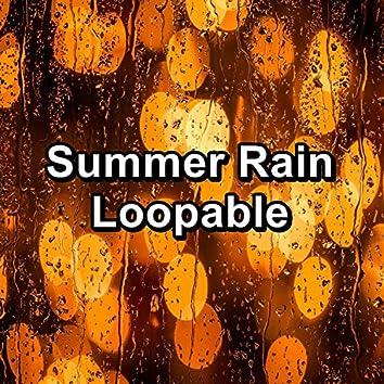 Summer Rain Loopable
