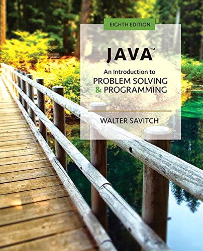 Java: An Introduction to Problem Solving and Programming Plus MyLab Programming with Pearson eText -- Access Card Package (8th Edition)