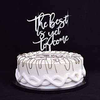 YUINYO The Best is Yet to Come Cake Toppers Wedding Decoration Finally ,Cake Topper for Special Events(Silver Glitter Acry...