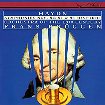 """Haydn: Symphonies Nos. 90, 91 and 92 """"Oxford"""""""