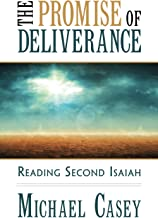 The Promise of Deliverance: Reading Second Isaiah