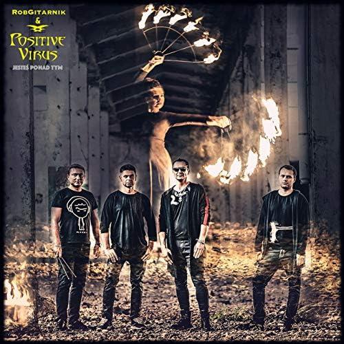 RobGitarnik & Positive Virus