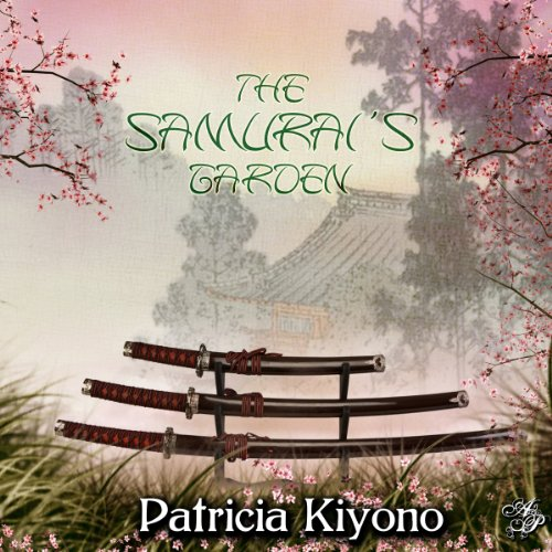 The Samurai's Garden audiobook cover art