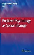 Best positive psychology as social change Reviews