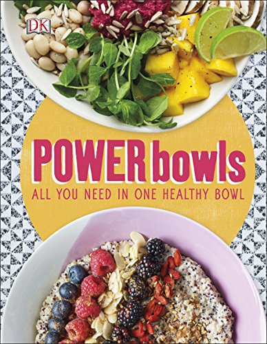 Power Bowls: All You Need in One Healthy Bowl