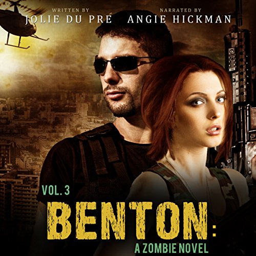 Benton, Volume Three: A Zombie Novel Titelbild