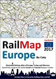 RailMap Europe 2017 : Icon illustrated RailPass Railway Atlas of Europe specifically designed for Eurail and Interrail pass holders (English Edition)