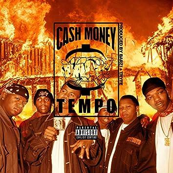 Cash Money Tempo