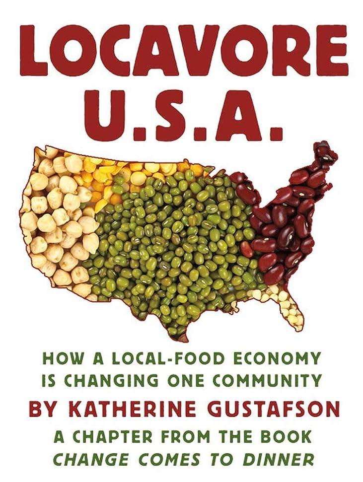 風味句裸Locavore U.S.A.: How a local-food economy is changing one community, a chapter from the book Change Comes to Dinner (English Edition)