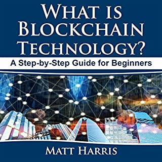 What Is Blockchain Technology? audiobook cover art