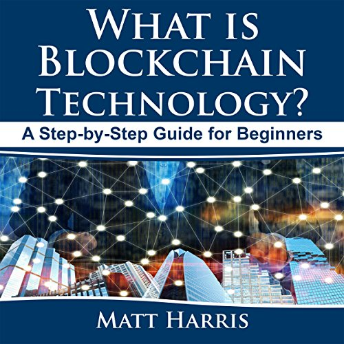 What Is Blockchain Technology? cover art