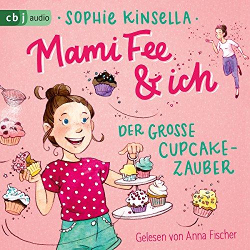 Der große Cupcake-Zauber audiobook cover art