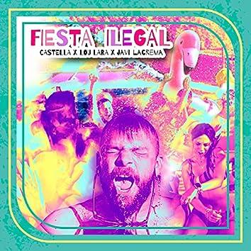 Fiesta Ilegal (feat. Lou Lara & Javi Lacrema)