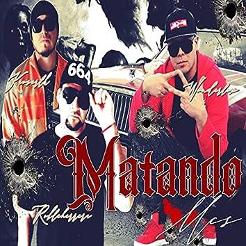Matando Mc's (feat. El Roble De La Herrera & Kaoser LK)