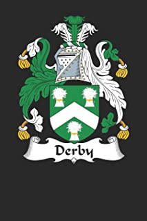 Derby: Derby Coat of Arms and Family Crest Notebook Journal (6 x 9 - 100 pages)
