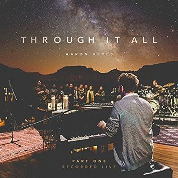 Through It All, Pt. 1 (Live)