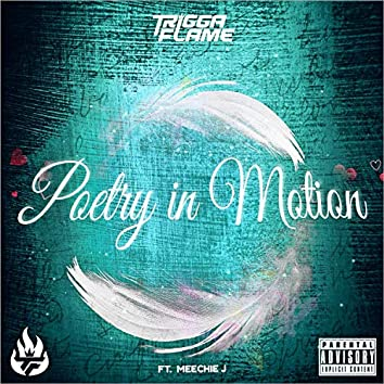 Poetry in Motion (feat. Meechie J)