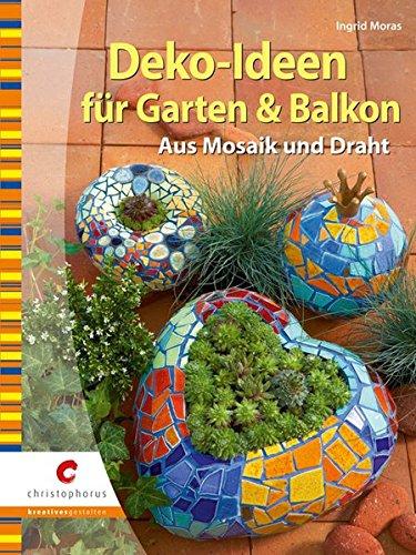 Deko-Ideen für Garten & Balkon: Aus Mosaik und Draht