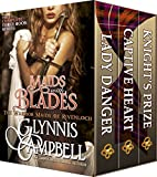 Maids with Blades: The Warrior Maids of Rivenloch Boxed Set