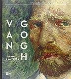 Van Gogh. L'uomo e la terra. Catalogo della mostra (Milano, 18 ottobre 2014-8 marzo 2015)