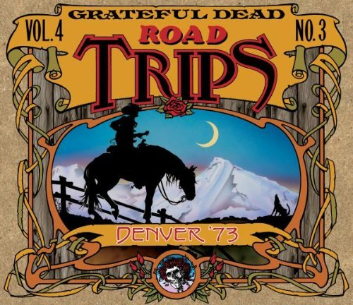 Road Trips, Vol. 4 No. 3: Denver '73 (3CD) by Grateful Dead Live edition (2011) Audio CD