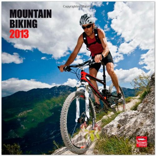 Mountain Biking 2013 - Mountainbiken - Original BrownTrout-Kalender