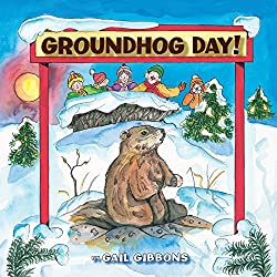 Groundhog Day! by Gail Gibbons is a great text for learning about the history of Groundhog Day and information about groundhogs.